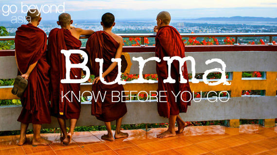 Know before you go - Burma