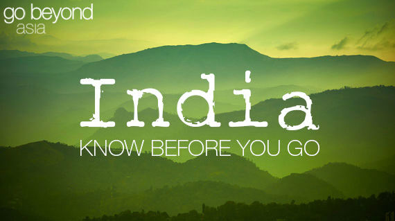Know before you go - India