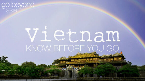 Know before you go - Vietnam